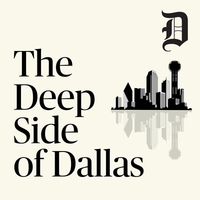 The Deep Side of Dallas is a collaboration between the University of North Texas System and The Dallas Morning News. The podcast dives into local news and issues through wide-ranging discussion with the people making an impact in Dallas and throughout North Texas, and explores the past, present and future of Dallas, from its evolving culture to changing politics, its rich history to its current unrelenting economic development.